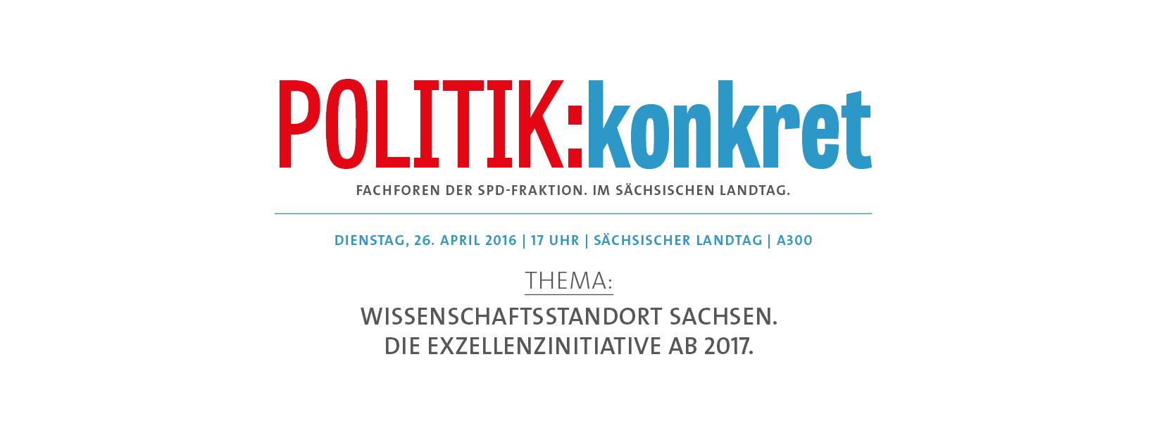 Politik:konkret - Fachforen der SPD-Fraktion. Im Sächsischen Landtag.