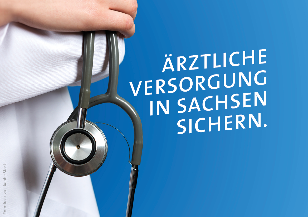 Ärztliche Versorgung in Sachsen sichern