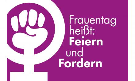 Frauentag heißt feiern und fordern – Projekte zur Gleichstellung weiter vorantreiben