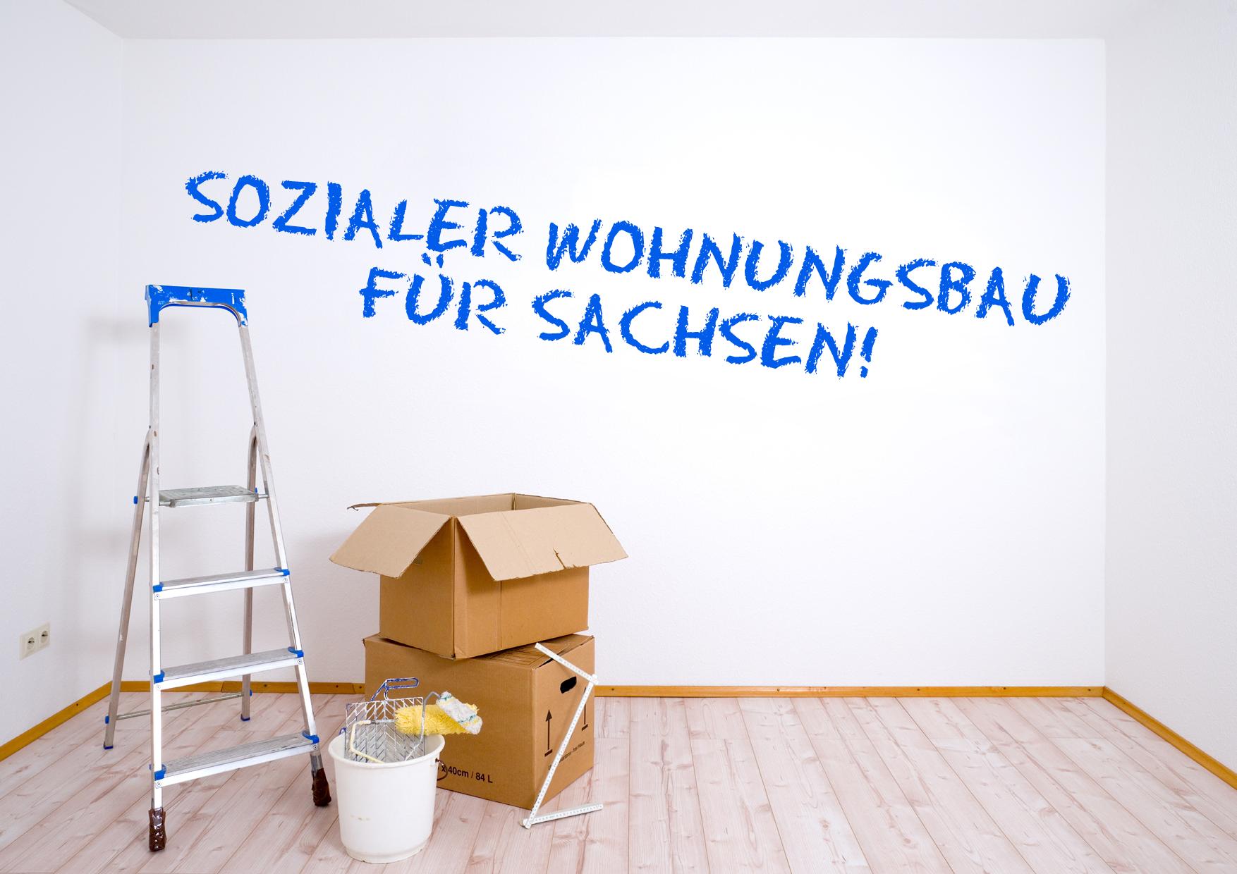 Sozialen Wohnungsbau in Sachsen ausbauen – Bundesgelder helfen