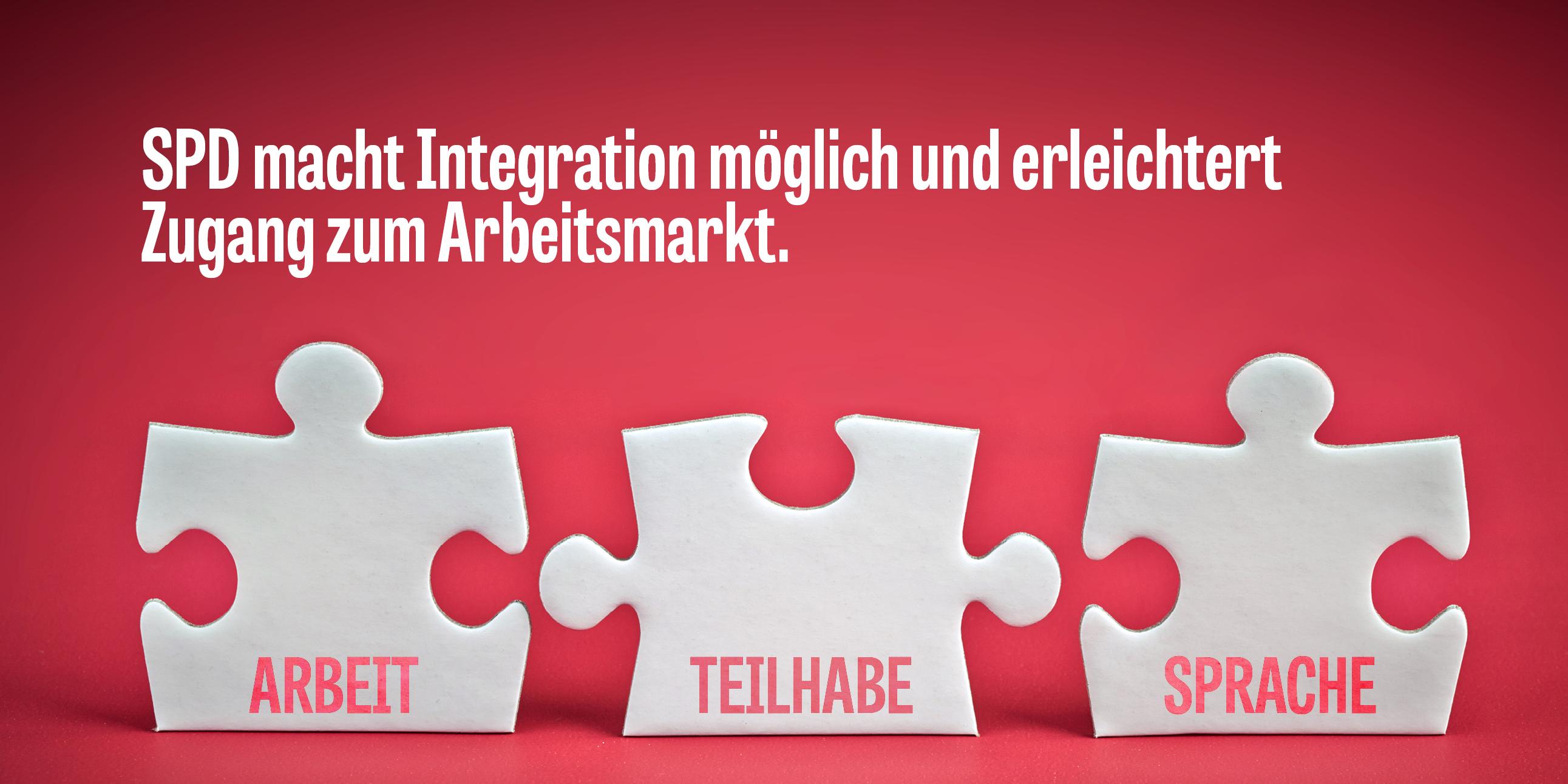 SPD macht Integration möglich und erleichtert Zugang zum Arbeitsmarkt