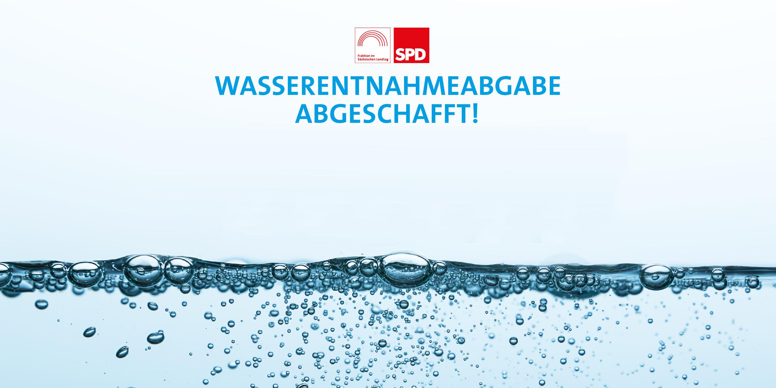 Wasserentnahmeabgabe abgeschafft!